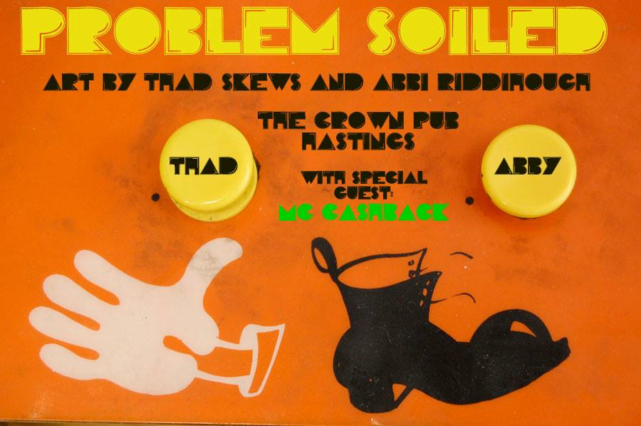Poster for Problem Soiled: Private View