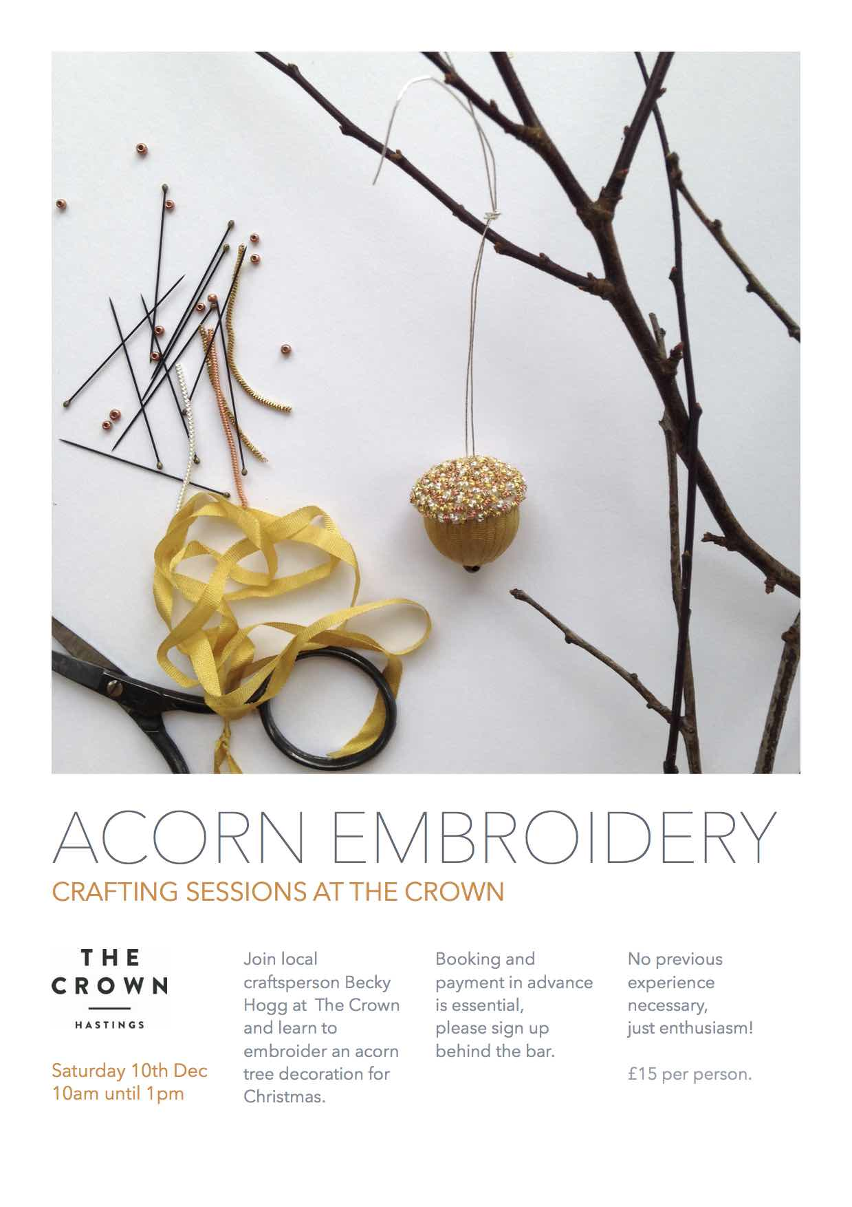 Poster for Crafting Sessions at The Crown: Acorn Embroidery